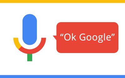 Ok Google!